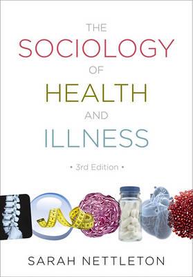 The Sociology of Health and Illness (Hardback)