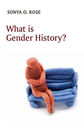 What is Gender History? - What is History? (Hardback)