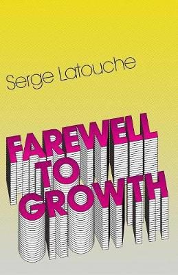 Farewell to Growth (Paperback)