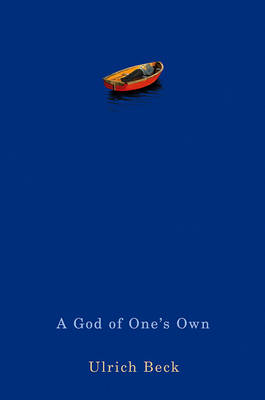 A God of One's Own - Religion's Capacity for Peace and Potential for Violence (Hardback)