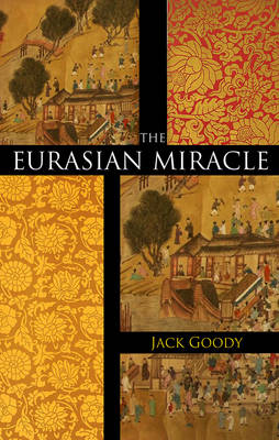 The Eurasian Miracle (Paperback)