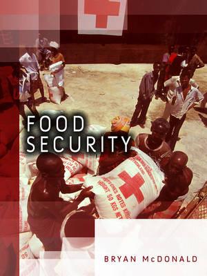 Food Security - Dimensions of Security (Hardback)