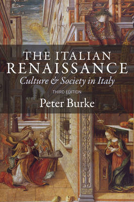 The Italian Renaissance: Culture and Society in Italy (Paperback)