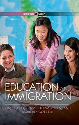 Education and Immigration - Immigration and Society (Hardback)