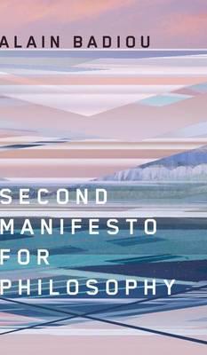 Second Manifesto for Philosophy (Hardback)