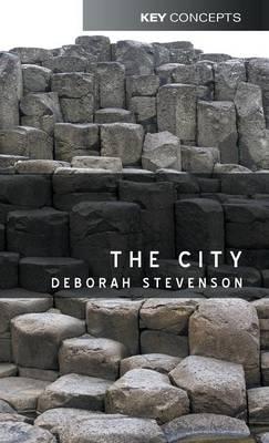 The City - Key Concepts (Hardback)