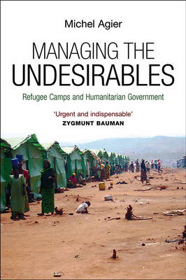 Managing the Undesirables (Hardback)