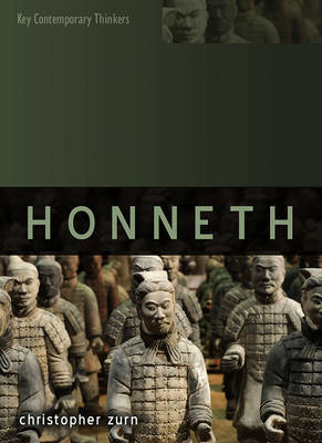 Axel Honneth - Key Contemporary Thinkers (Paperback)