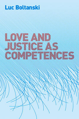 Love and Justice as Competences (Paperback)