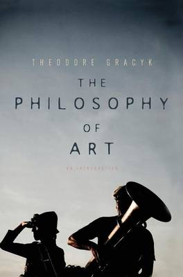 The Philosophy of Art: An Introduction (Hardback)