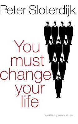You Must Change Your Life (Hardback)