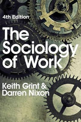 The Sociology of Work (Hardback)