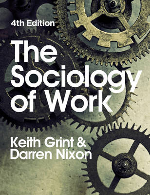 The Sociology of Work (Paperback)