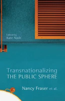 Transnationalizing the Public Sphere (Paperback)