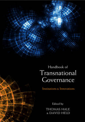 The Handbook of Transnational Governance: Institutions and Innovations (Hardback)