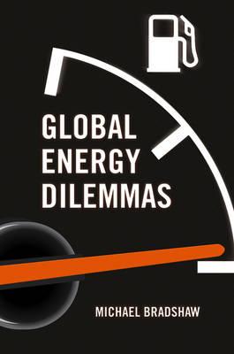 Global Energy Dilemmas (Paperback)