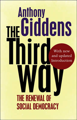 anthony giddens the third way essay Anthony giddens in 2000 anthony giddens, baron giddens  essays and reviews has contributed and written about most notable developments in the area of social sciences,  giddens, anthony (2000) the third way and its critics cambridge : polity press giddens, anthony (2000).