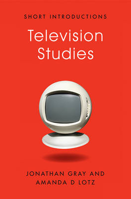 Television Studies - Short Introductions (Hardback)