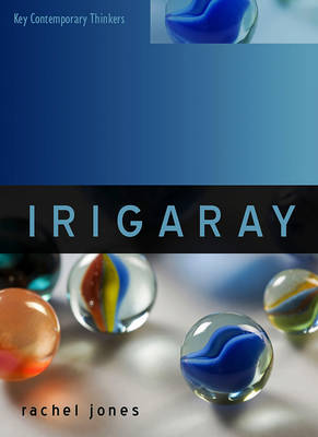 Irigaray - Key Contemporary Thinkers (Paperback)