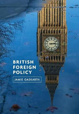 British Foreign Policy: Crises, Conflicts and Future Challenges (Paperback)