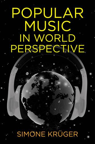 Popular Music in World Perspective (Hardback)