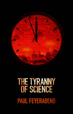The Tyranny of Science (Paperback)