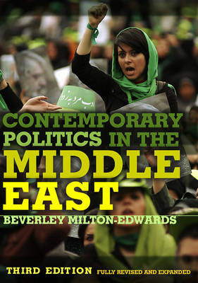 Contemporary Politics in the Middle East 3E (Hardback)