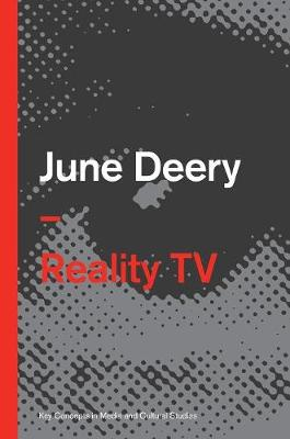 Reality TV - Key Concepts in Media and Cultural Studies (Hardback)