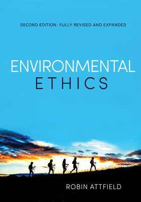 Environmental Ethics: An Overview for the Twenty-First Century (Hardback)