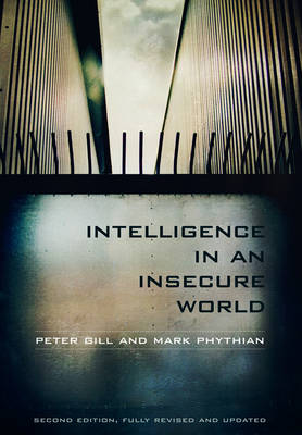 Intelligence in an Insecure World (Hardback)