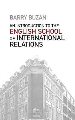An Introduction to the English School of International Relations: The Societal Approach (Hardback)