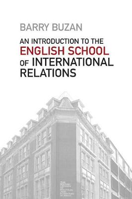 An Introduction to the English School of International Relations: The Societal Approach (Paperback)