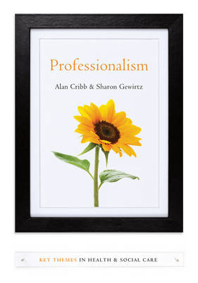 Professionalism - Key Themes in Health and Social Care (Hardback)