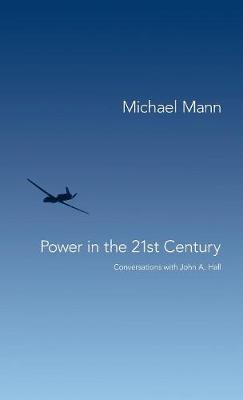 Power in the 21st Century: Conversations with John Hall (Hardback)