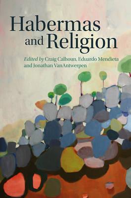 Habermas and Religion (Paperback)