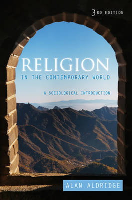 Religion in the Contemporary World - a Sociological Introduction, 3E (Hardback)
