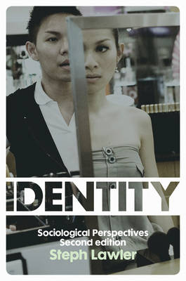 Identity: Sociological Perspectives (Paperback)
