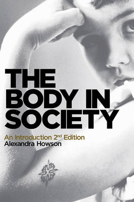 The Body in Society: An Introduction (Hardback)
