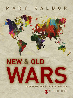 New and Old Wars: Organised Violence in a Global Era (Paperback)
