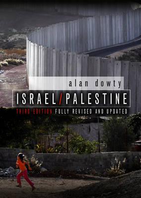 Israel / Palestine - Hot Spots in Global Politics (Hardback)