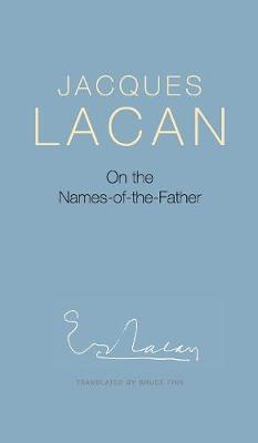 On the Names-of-the-Father (Hardback)