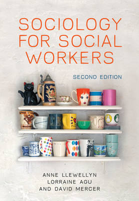 Sociology for Social Workers 2E (Paperback)