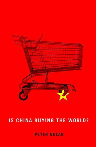 Is China Buying the World? (Hardback)