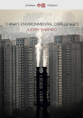 China's Environmental Challenges - China Today (Paperback)