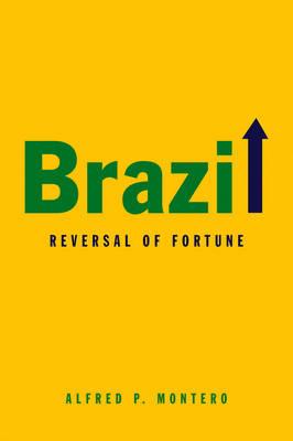 Brazil: Reversal of Fortune (Hardback)