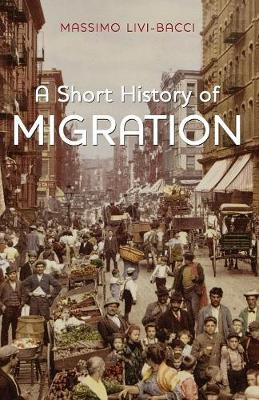 A Short History of Migration (Paperback)