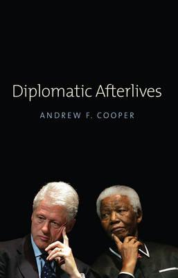Diplomatic Afterlives (Hardback)