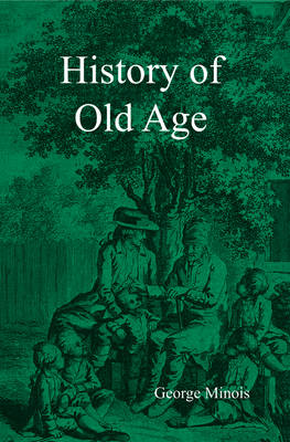 History of Old Age (Paperback)