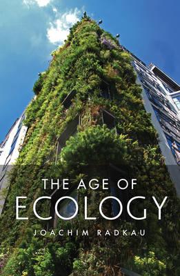 The Age of Ecology (Hardback)