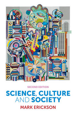 Science, Culture and Society: Understanding Science in the 21st Century (Paperback)